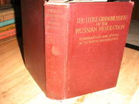 The Little Grandmother of the Russian Revolution by Alice Stone Blackwell (Editor) - First Edition. - 1918 - from The Bookstore (SKU: 005754)