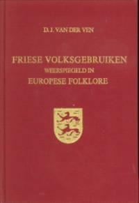 Friese volksgebruiken weerspiegeld in Europese foklore