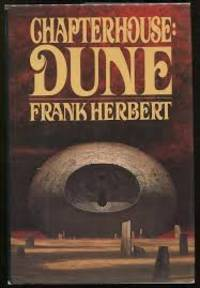 Chapterhouse: Dune by  Frank Herbert - First US edition-first printing - 1985 - from Alpha 2 Omega Books and Biblio.com
