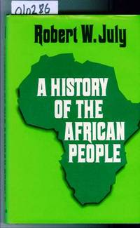 A History of the African People by July Robert W - First Edition - 1970 - from Francois Books (SKU: 10286)
