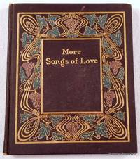 More Songs of Love; or The Book of Gold
