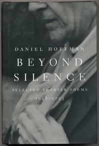 Beyond Silence: Selected Shorter Poems 1948-2003