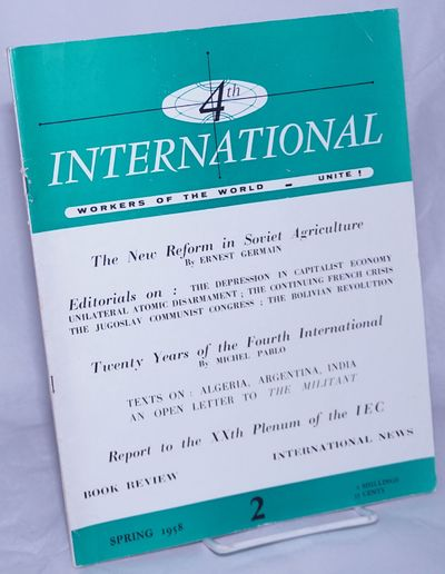 Paris: International Executive Committee of the Fourth International, 1958. Magazine. One issue, 8.2...