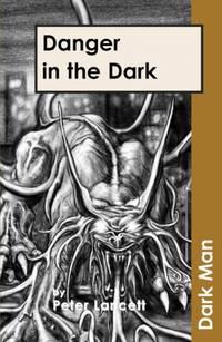 Danger in the Dark (Dark Man)