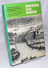 image of Understanding green revolutions, agrarian change and development planning in South Asia.  Essays in honour of B.H. Farmer, edited by Tim P. Bayliss-Smith and Sudhir Wanmali