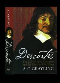 Descartes; The Life of René Descartes and Its Place in His Times