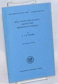 image of Kin, caste and nation among the Rhodesian Ndebele