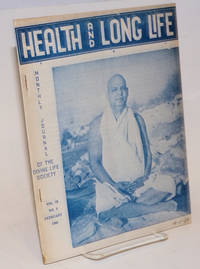 Health and Long Life: Monthly journal of the Divine Life Society. Vol. 9, No. 6 (February 1960)