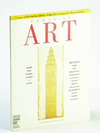 Canadian Art (Magazine), Summer 1989, Volume 6, Number 2 - Gangs and the Media / Tabletop Designs / The Contemporary Fitness Machine