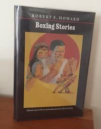 Boxing Stories (The Works of Robert E. Howard)