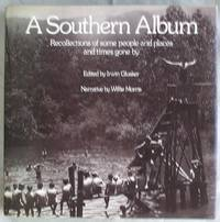 A Southern Album : recollections of some people and places and times gone by.