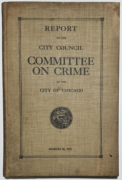 Chicago: Press of H. G. Adair, 1915. First Edition. Hardcover. Good. 196 pp, with two folding tables...