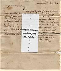 "HANDWRITTEN LETTER (ALS) REGARDING STORM DAMAGE & REPAIRS TO THE SS ""BENJAMIN RUSH,"" TO N. & W.W. BILLINGS, NEW LONDON [CT],  DATELINED: BALTIMORE, 29 JAN 1828"