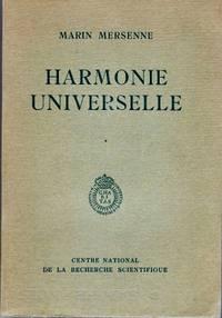 Harmonie universelle contenant la théorie et la pratique de la musique, Edition...