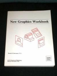 New Graphics Workbook by  Dennis R Stevenson  - Paperback  - 1991  - from Lotzabooks (SKU: 103201)