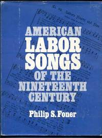 image of American Labor Songs of the Nineteenth Century