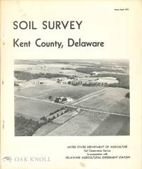 SOIL SURVEY OF KENT COUNTY, DELAWARE