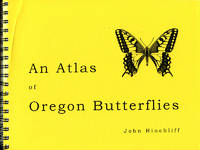 The Distribution of the Butterflies of Oregon (An Atlas of Oregon Butterflies)