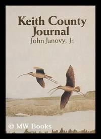 Keith County Journal / by John Janovy, Jr.