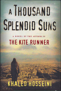 A Thousand Splendid Suns by Khaled Hosseini - First Edition - May 2007 - from Books of the World (SKU: RWARE0000000765)