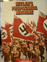 Hitler's Propaganda Machine by  Ward Rutherford - First Edition - 1978 - from Ed Conroy Bookseller and Biblio.com