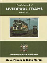 image of A Nostalgic Look at Liverpool Trams 1945 - 1957