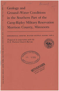 Geology and Ground-water Conditions in the Southern Part of the Camp Ripley Military Reservation, Morrison County, Minnesota