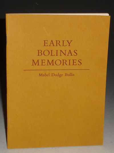 (Wesley Tanner, Printer; Berkeley, 1974). Small Octavo. 20 pages. Mabel Dodge Bullis wrote her small...