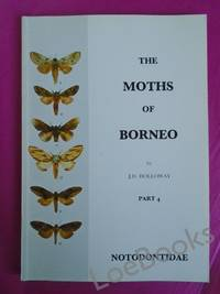 THE MOTHS OF BORNEO Part 4. Family Notodontidae