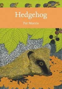 New Naturalist No. 138 HEDGEHOG [ SIGNED LIMITED LEATHER EDITION]