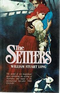 The Settlers: Volume Two by Long William Stuart - Hardcover - Reprint - 1986 - from Marlowes Books (SKU: 163086)