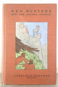 Red Hunters and the Amazon People [Inscribed Copy]