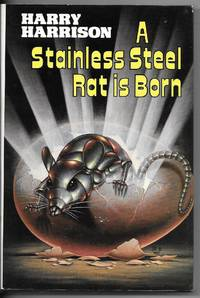 A Stainless Steel Rat is Born