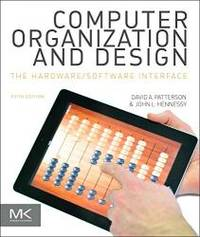 Computer Organization and Design MIPS Edition, Fifth Edition: The Hardware/Software Interface...