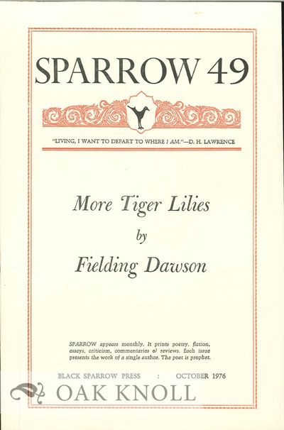(Santa Barbara, CA): Black Sparrow Press, 1976. self paper wrappers. Black Sparrow Press. 8vo. self ...
