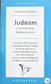 Judaism: A Historical Presentation
