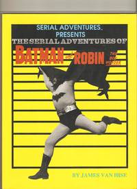 Serial Adventures of Batman and Robin the Boy Wonder Vol 1
