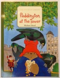 Paddington at the Tower by Bond, Michael
