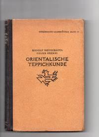 Handbuch Der Orientalischen Teppichkunde
