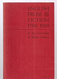 image of ENGLISH PROSE FICTION 1700 - 1800 IN THE UNIVERSITY OF ILLINOIS LIBRARY