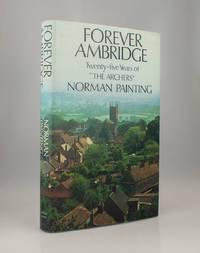 "Forever Ambridge: Twenty-five Years of ""The Archers"""
