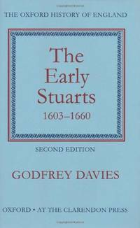 The Early Stuarts, 1603-1660 (Oxford History of England)