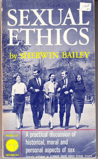 Sexual Ethics: A Christian View