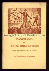 Panorama of Prestidigitators: Magic Through the Ages in Picture