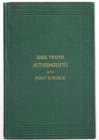 MARK TWAIN'S (BURLESQUE) AUTOBIOGRAPHY AND FIRST ROMANCE