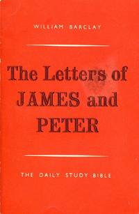image of The Daily Study Bible : The Letters of James and Peter