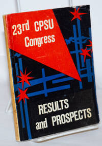image of 23rd Congress of the CPSU; Results and Prospects of Political, Economic and Cultural Development of the USSR