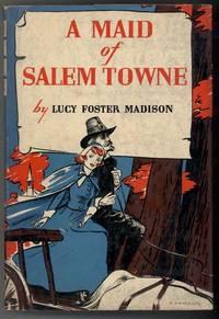 A MAID OF SALEM TOWNE