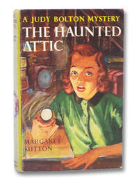 The Haunted Attic (A Judy Bolton Mystery, Number 2)