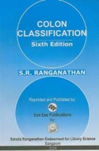 image of Colon Classification: Basic Classification (6th editon) (Ranganathan Series in Library Science)